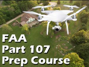 FAA Part 107 Prep Course